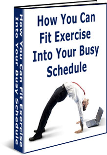 how-you-can-fit-exercise-into-your-busy-schedule